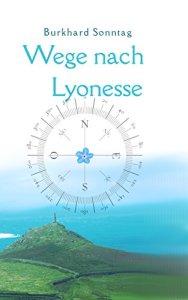 Cover: Wege nach Lyonesse (©